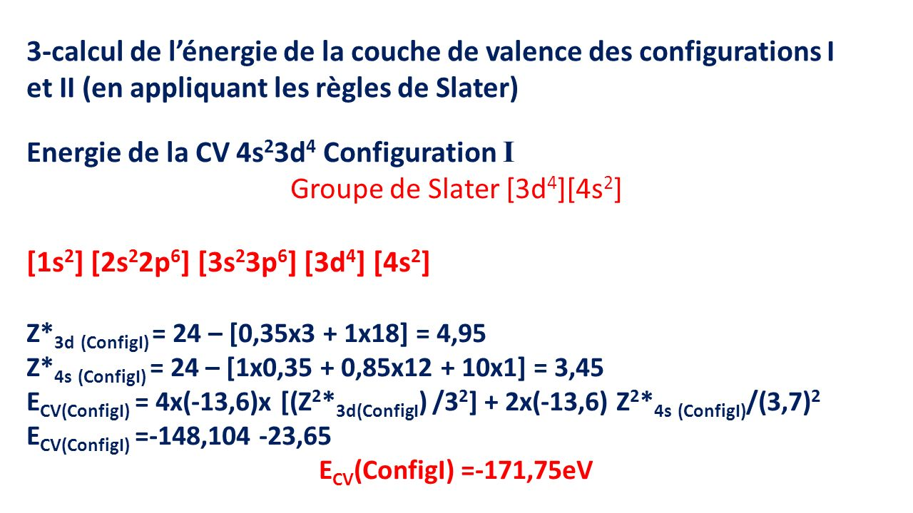 Groupe de Slater [3d4][4s2]